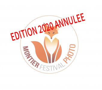 ANNULATION DU FESTIVAL PHOTO NATURE MONTIER 2020